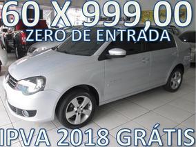 Volkswagen Polo 1.6 Sedan Zero De Entrada +60 X 999,00 Fixas