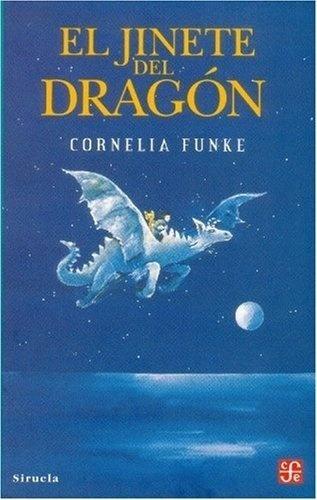 Jinete Del Dragon, El - Cornelia Funke