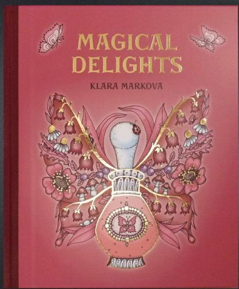 Livro Magical Delights - Klara Markova