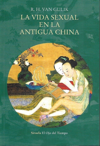 Vida Sexual En La Antigua China, La - R. H.  Van Gulik
