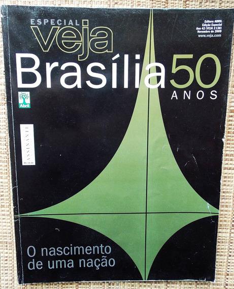 Revista Veja 50 Anos De Brasília - O Nascimento De Uma Nação