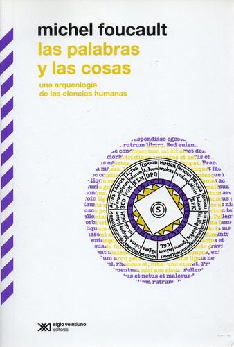 Las Palabras Y Las Cosas - Foucault - Siglo Xxi