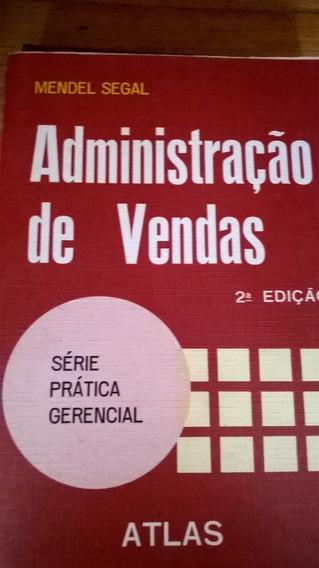 Administração De Vendas Mendel Segal - Atlas 1979