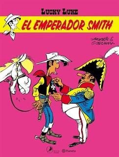 Lucky Lucke 2. El Emperador Smith - Morris (maurice De Bévèr