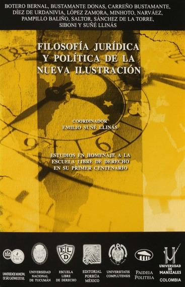 Libro Filosofía Jurídica Y Política De La Nueva Ilustración
