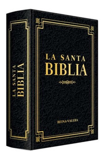 Santa Biblia Reina Valera - Letra Grande · Edición De Lujo