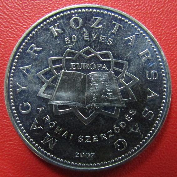 Hungria Moneda 50 Forint Unc 2007 Tratado De Roma Km 805