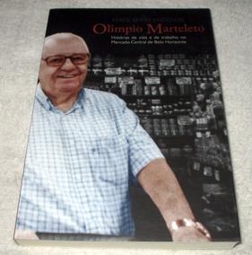 Olimpio Marteleto - Perfil Empreendedor - Mercado Central Bh
