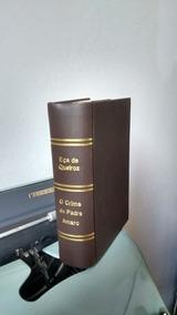 Eça De Queirós - O Crime Do Padre Amaro-edição 1889 - Raro