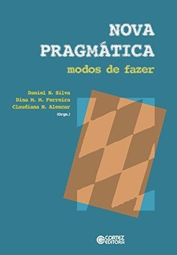Livro Nova Pragmática - Modos De Fazer Cortez Editora