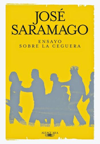 Imagen 1 de 2 de Ensayo Sobre La Ceguera - Saramago Jose (1998 Premio Nobel)