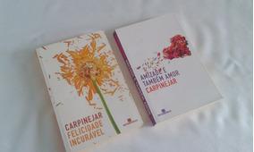 Livros Felicidade Incurável; Amizade Tbm É Amor, Carpinejar