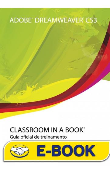 Livro Adobe Dreamweaver Cs3 Classroom In A Book