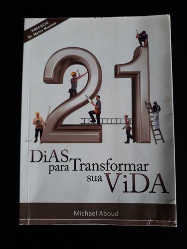 Livro 21 Dias Para Transformas Sua Vida