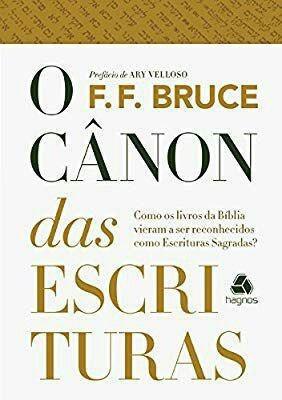 O Cânon Das Escrituras - F. F. Bruce. (frete Gratis)