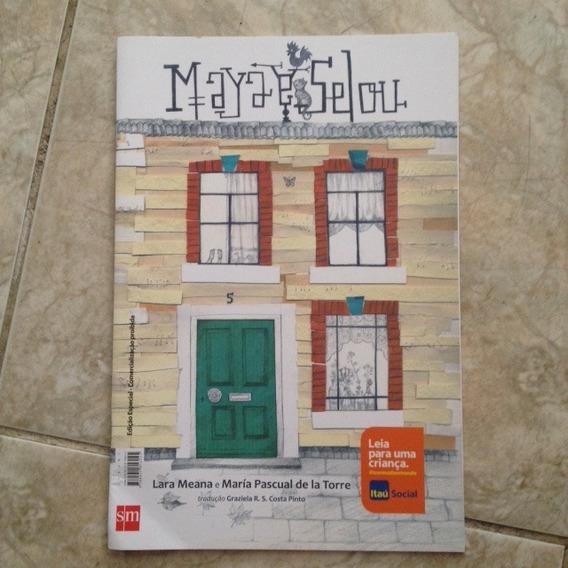 Livro Maya & Selou / Selou & Maya - Lara Meana María Pascual