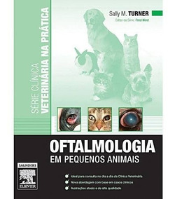 Livro - Oftalmologia Em Pequenos Animais