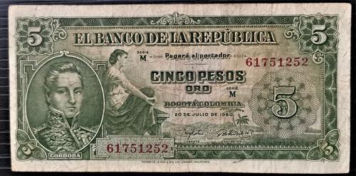 Imagen 1 de 2 de Billete 5 Pesos Oro 20/jul/1960 Colombia Vf