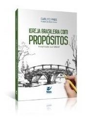 Igreja Brasileira Com Propósitos Livro