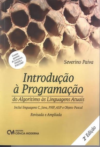 Introducao A Programacao Do Algarismo As Linguagens Atuai
