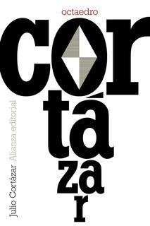 Octaedro, Julio Cortázar, Ed. Alianza