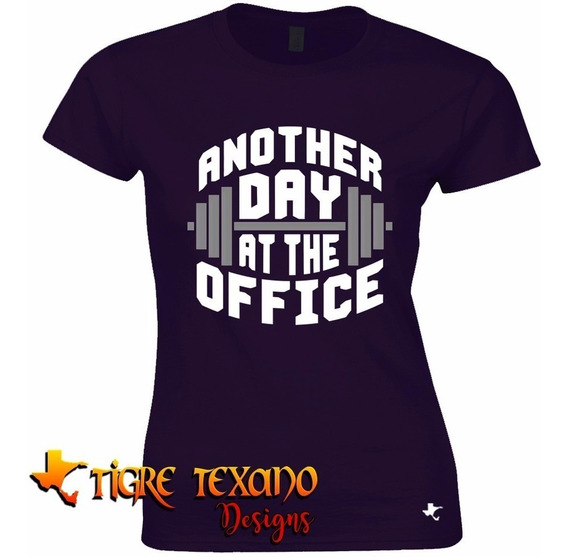 Playera Crossfit Another Day Office By Tigre Texano Designs