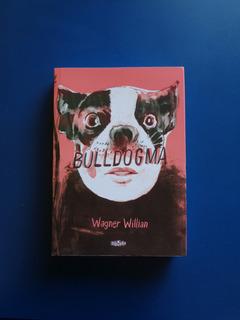 Quadrinhos Hq Bulldogma - Wagner Willian