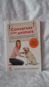 Livro :conversas Com Animais De Marta Sofia Guerreiro