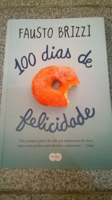 Livro 100 Dias De Felicidade Fausto Brizzi