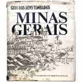 Livro Guia Dos Bens Tombados Minas Gerais