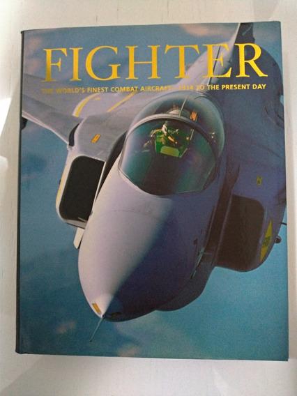 Fighter - Caças