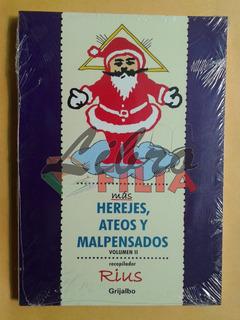 Más Herejes, Ateos Y Malpensados - Rius (2006) Ed. Grijalbo
