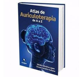 Atlas De Auriculoterapia De A A Z 3° Edição