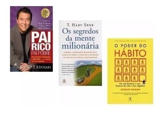 Kit 3 Livros Pai Rico + Segredos Da Mente + Poder Do Hábito