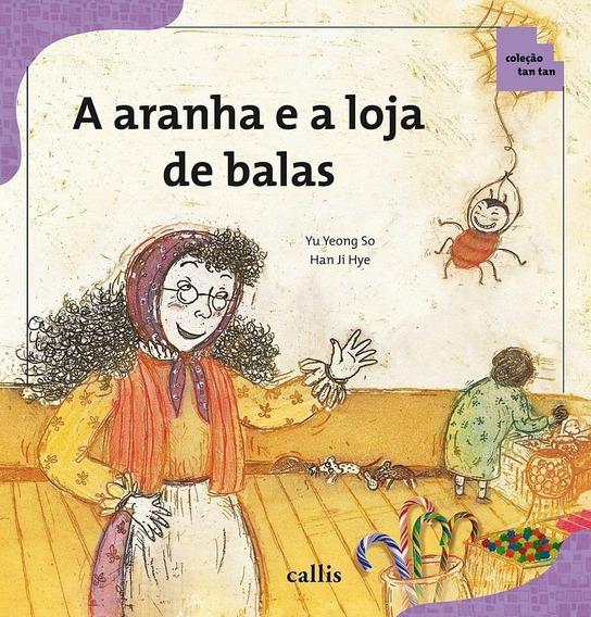 Livro Aranha E A Loja De Balas, A