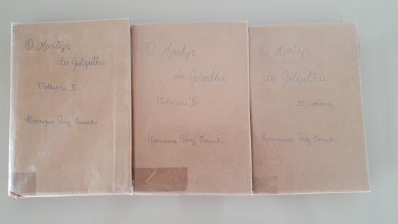 Livroo Mártir Do Gólgota - E. Perez Escrich - Ed 1911 -raro
