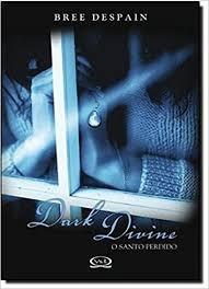 Livro Dark Divine: O Santo Perdido Bree Despain