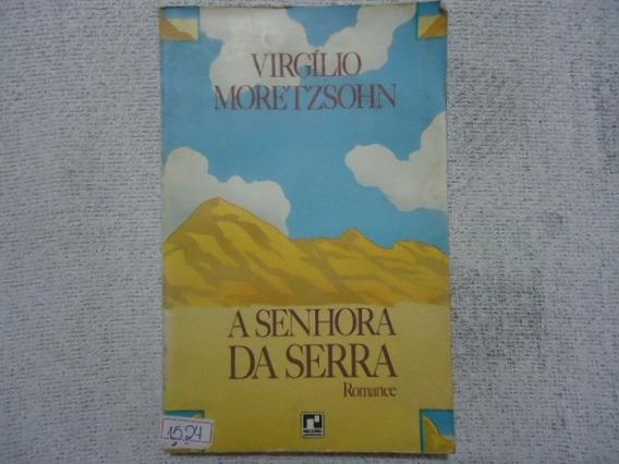 Livro A Senhora Da Serra Romance N.1524 @@