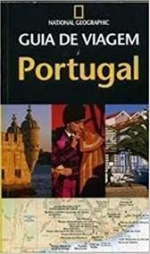 Guia De Viagem Portugal - National Geographic Fiona Dunlop