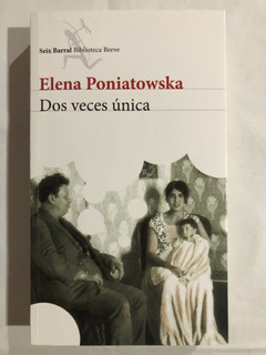 Libro Dos Veces Única/ Elena Poniatowska