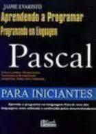 Livro: Aprendendo A Programar: Programando Em Linguagem Pasc