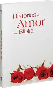 Livro Histórias De Amor Da Bíblia Sociedade Bíblica Teologia