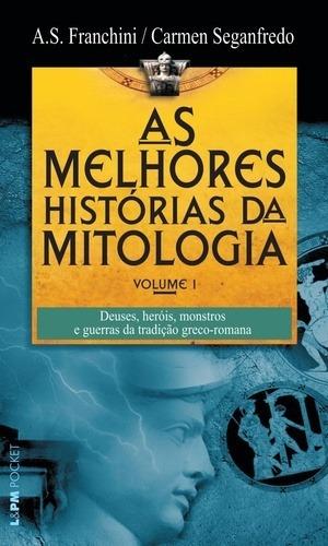 As Melhores Historias Da Mitologia - Vol. 1