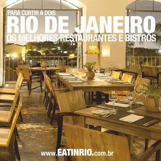 Rio De Janeiro Os Melhores Restaurantes E Bistrôs Para Curti