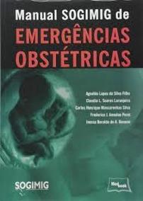 Manual Sogimig De Emergências Obstetrícas - Medbook