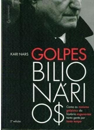 Livro Golpes Bilionários Kari Nars