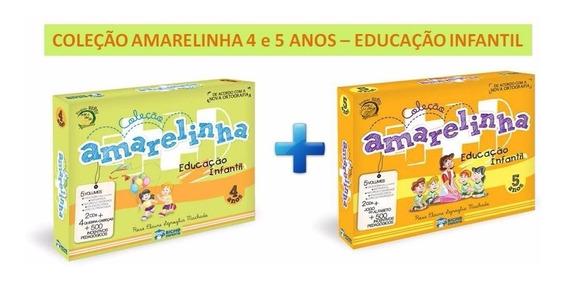 Coleção Amarelinha 4 Anos + 5 Anos - Educação Infantil