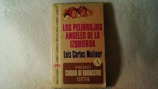 Los Pelirrojos Ángeles De La Izquierda / Luis Carlos Moliner