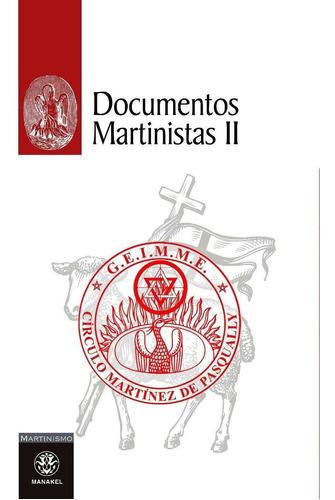 Documentos Martinistas Ii