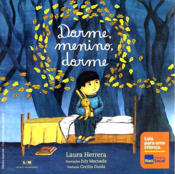 Dorme, Menino, Dorme - Laura Herrera